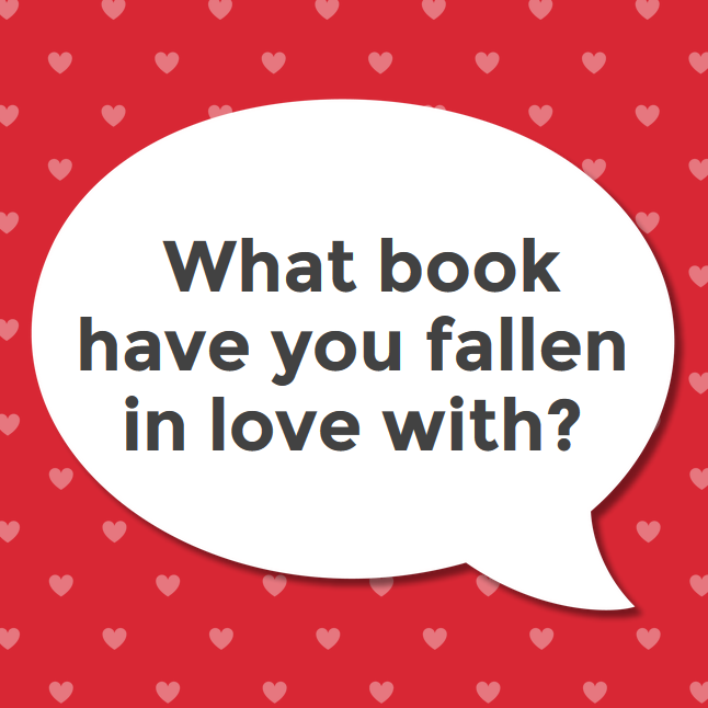 What book have you fallen in love with?